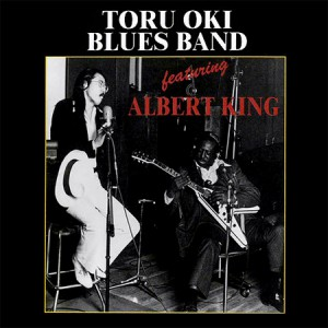 TORU OKI BLUES BAND featuring ALBERT KING